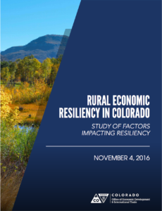 Rural Economic Resiliency in Colorado: Study of Factors Impacting Resiliency